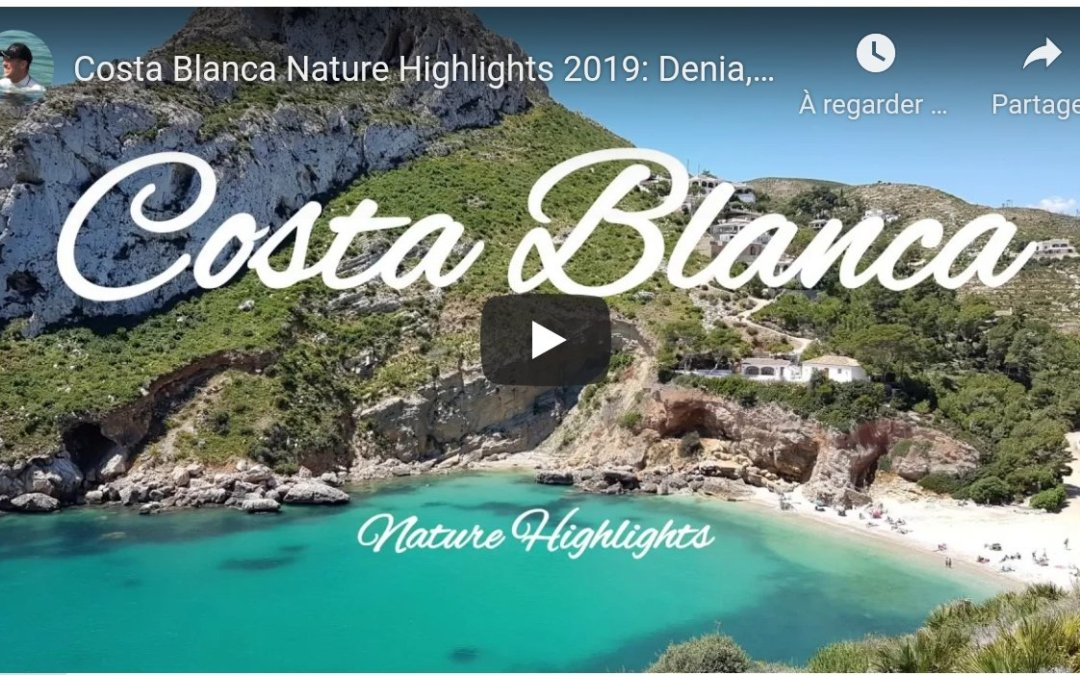 Regardez « Costa Blanca Nature Highlights 2019: Denia, Oliva, Calpe, Benidorm, Javea, Guadelest, Beaches » sur YouTube